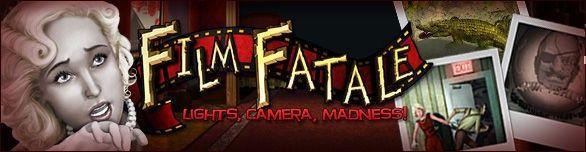 Film Fatale: Lights. Camera. Madness