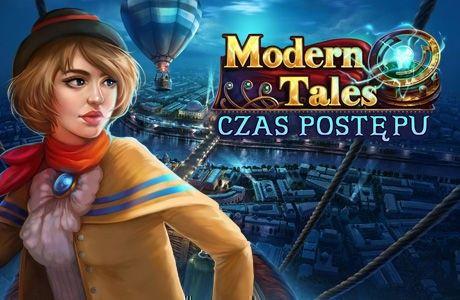 Modern Tales: Czas Postępu
